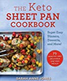 The Keto Sheet Pan Cookbook: Super Easy