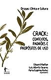 Crack: contextos. padrões e propósitos de uso