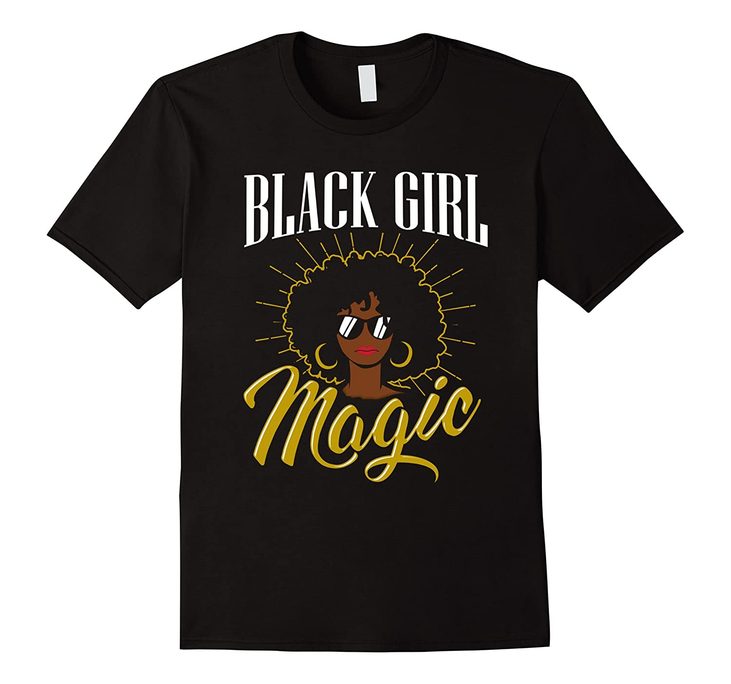 Sexy Black Girl Magic Shirt Natural Hair Afro Melanin Queen-TD