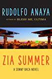 Zia Summer (The Sonny Baca Novels Book 1)