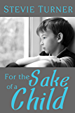 For the Sake of a Child