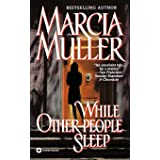 While Other People Sleep (A Sharon McCone Mystery, 19)
