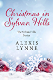 Christmas in Sylvan Hills (The Sylvan Hills Series Book 3)