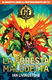 La foresta maledetta. Fighting fantasy