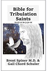 Bible for Tribulation Saints: 12-27-11 to 3-31-12 Kindle Edition