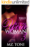 If I Was Your Woman 3: A BBW Camden Love Story (If Was Your Woman)