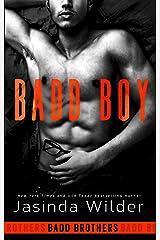 Badd Boy (The Badd Brothers Book 8) Kindle Edition