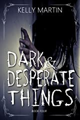 Dark and Desperate Things (Haunted Houses Book 4) Kindle Edition