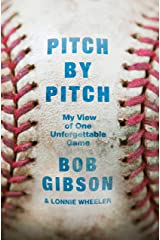Pitch by Pitch: My View of One Unforgettable Game Kindle Edition