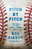 Pitch by Pitch: My View of One Unforgettable Game (English Edition)