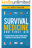 Survival Medicine & First Aid: The Leading Prepper's Guide to Survive Medical Emergencies in Tough Survival Situations (English Edition)