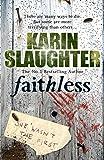 Faithless: (Grant County series 5)