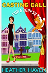 Casting Call for a Corpse: A Fun Detective Cozy (The Alvarez Family Murder Mysteries Book 7) Kindle Edition