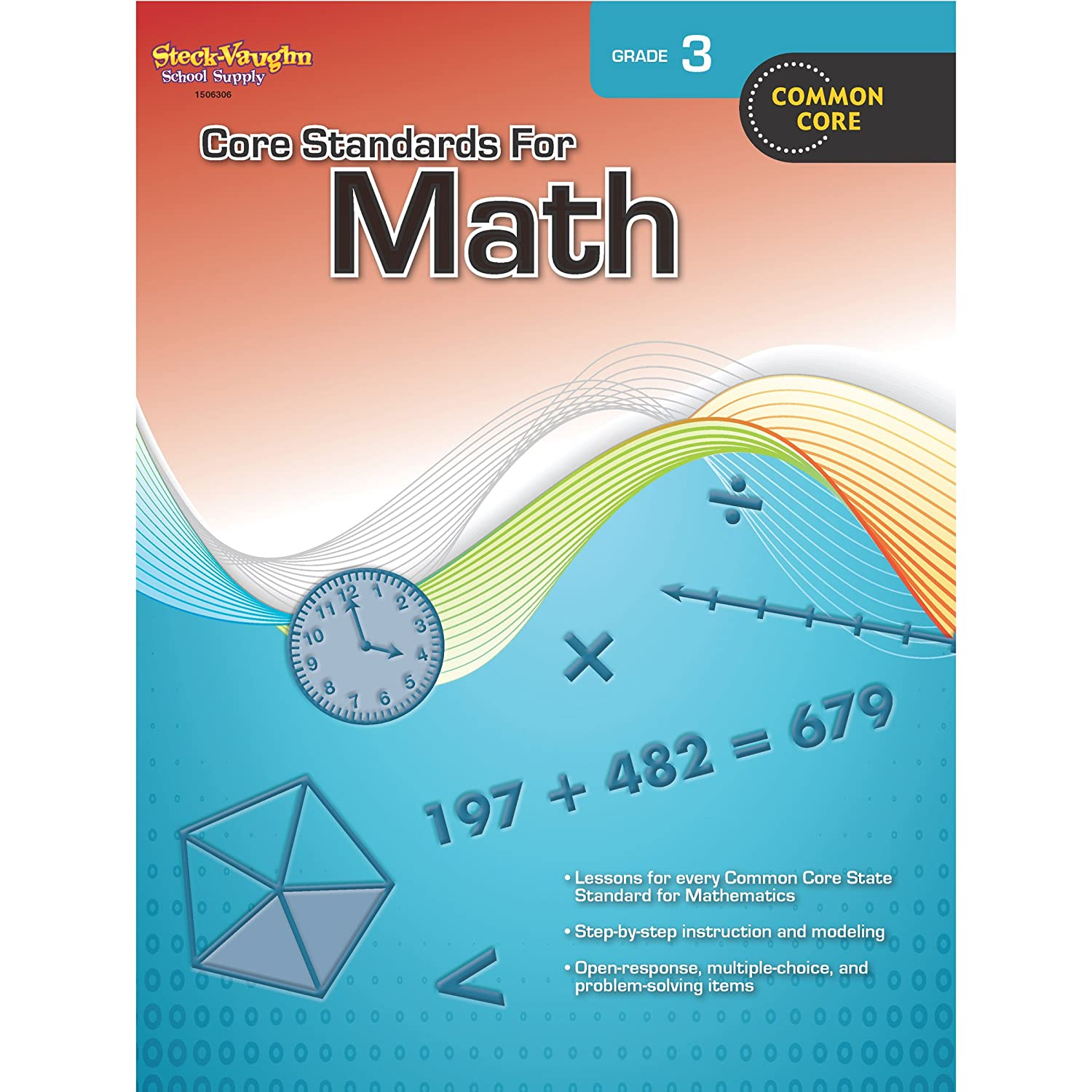 Core Standards for Math: Reproducible Grade 6: STECK-VAUGHN ...