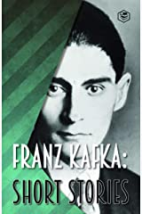 Franz Kafka: Short Stories (Fifty & More Stories) Kindle Edition