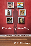 The Art of Stealing: An Emma Nelson Mystery