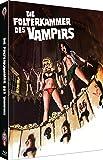 Die Folterkammer des Vampires [Blu-Ray+DVD] auf 666 limitiertes Mediabook Cover A