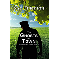 The Ghosts in Town (Beaver Bend Series Book 3)