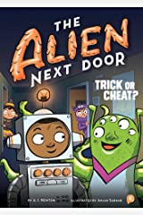The Alien Next Door 4: Trick or Cheat? Kindle Edition