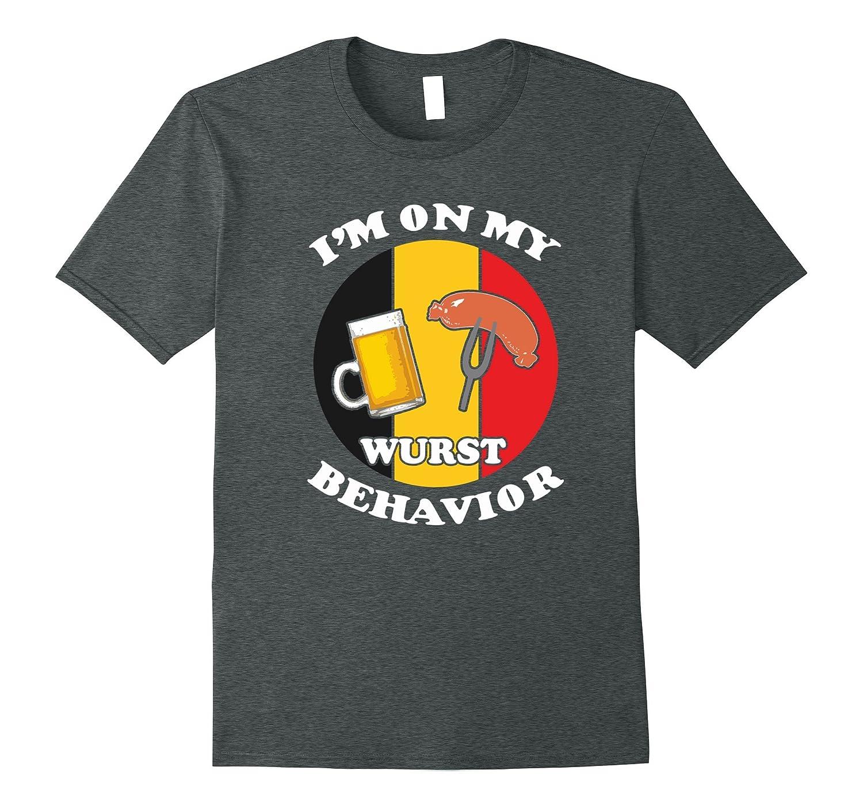 Oktoberfest Shirt I'm On My Wurst Behavior Tshirt-FL
