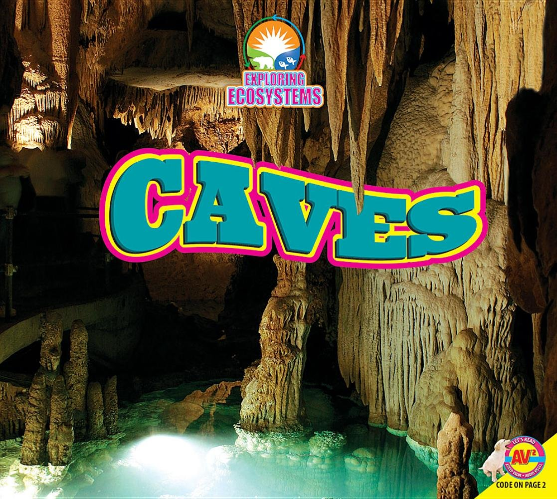 Read Online Caves (Exploring Ecosystems) PDF