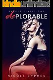 Deplorable (Darker Places Book 2)