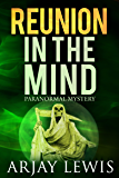 Reunion In The Mind: Doctor Wise Book 3