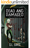 Dead and Damaged (The Endangered Series Book 2)