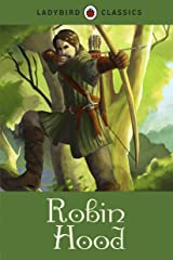 Ladybird Classics: Robin Hood Kindle Edition