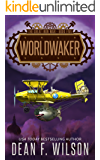 Worldwaker: A Steampunk Dystopian Action Adventure (The Great Iron War, Book 5)
