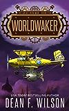 Worldwaker: A Dystopian Military Sci-Fi Adventure (The Great Iron War, Book 5)