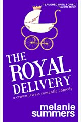 The Royal Delivery (The Crown Jewels Romantic Comedy Series Book 3) Kindle Edition