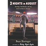 3 Nights in August: Strategy, Heartbreak, and Joy Inside the Mind of a Manager