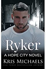 Ryker (Hope City Book 6) Kindle Edition