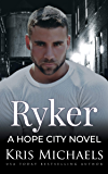 Ryker (Hope City Book 5)