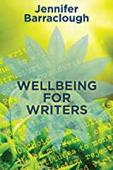 Wellbeing for Writers Kindle Edition