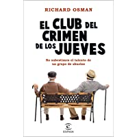 El Club del Crimen de los Jueves (Espasa Narrativa)