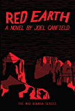 Red Earth (The Misadventures of Max Bowman Book 3)
