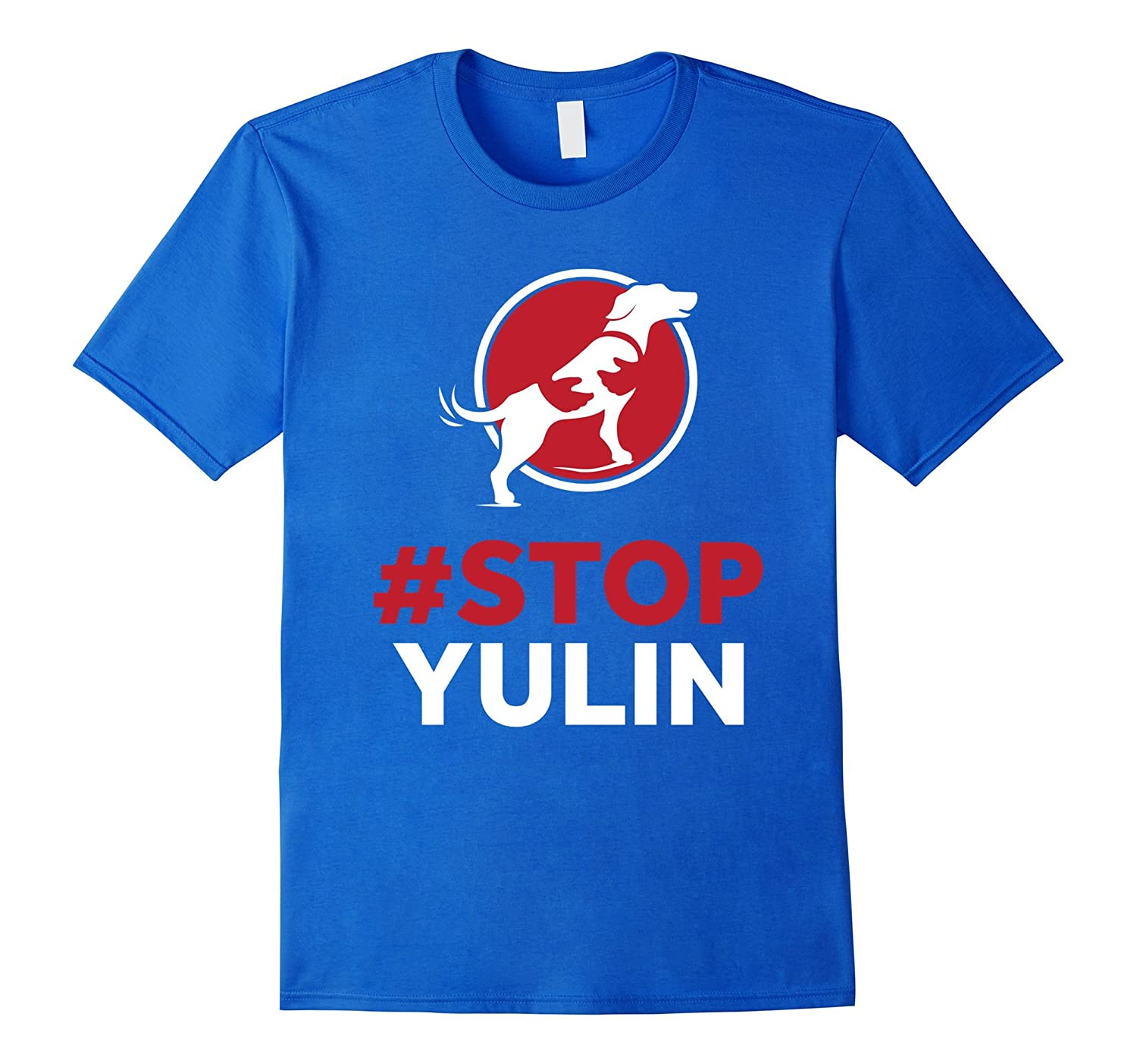 #Stop Yulin T-shirt - Yulin Dog shirt-mt