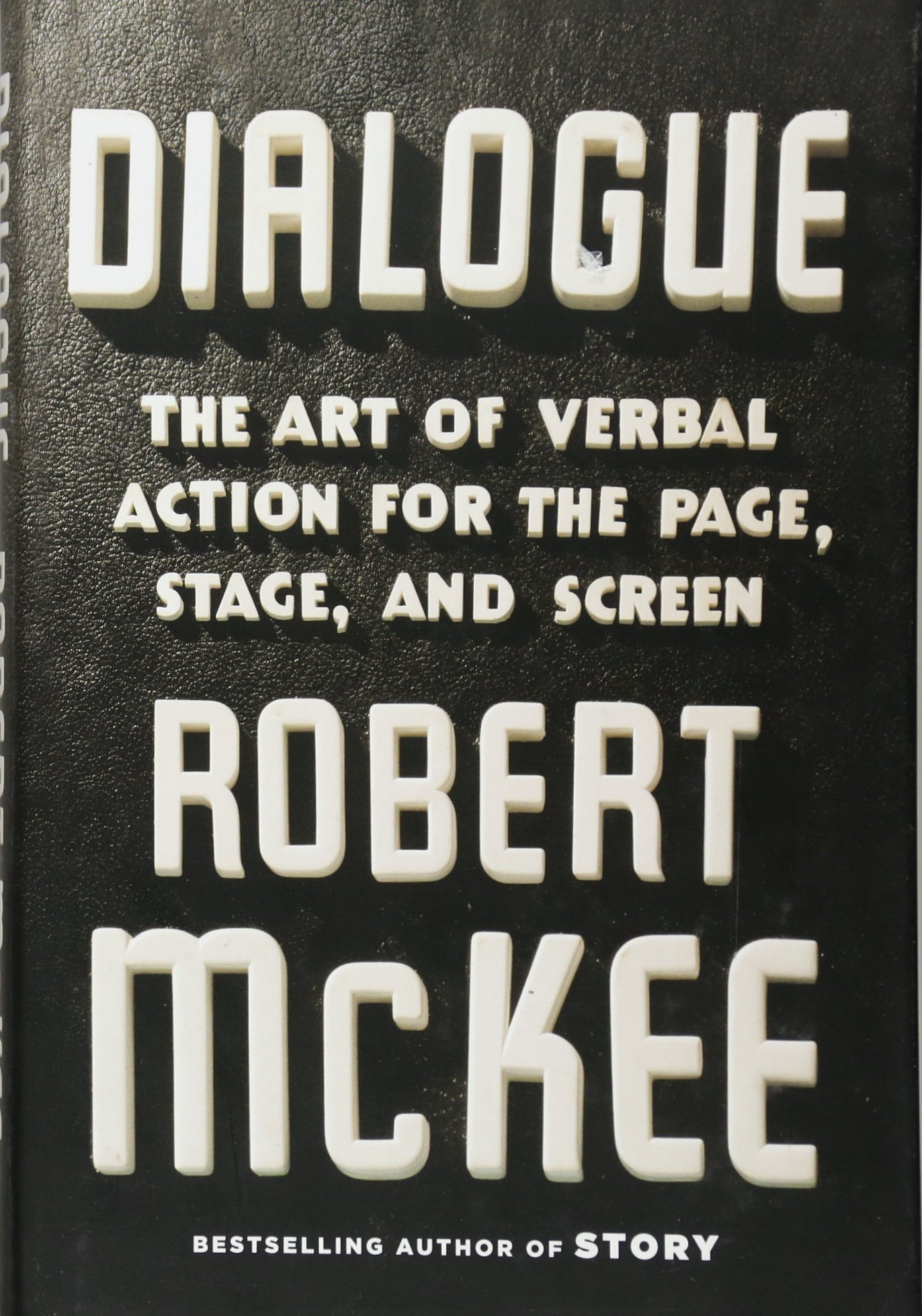 Dialogue: The Art of Verbal Action for Page, Stage, and Screen by Twelve
