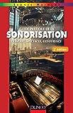 Guide pratique de la sonorisation - 2e éd.