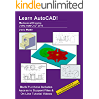 Learn AutoCAD!: Mechanical Drawing Using AutoCAD® 2016 (English Edition)