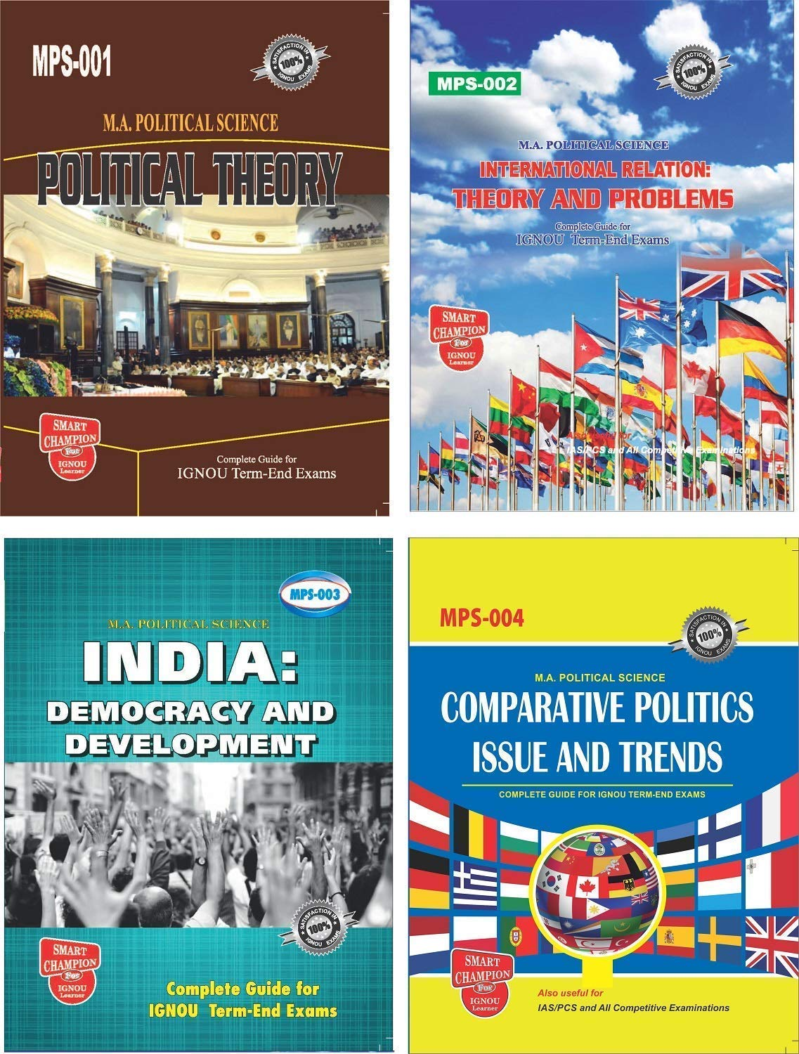 IGNOU Master in Political Science IGNOU MPS (IGNOU MA POLITICAL SCIENCE) 1st YEAR (ENGLISH) IGNOU HELP BOOKS FOR EXAM PREPARATION WITH LATEST PREVIOUS YEARS SOLVED PAPERS (LATEST EDITION 2019) COMBO OF MPS 01, MPS 02, MPS 03 AND MPS 04