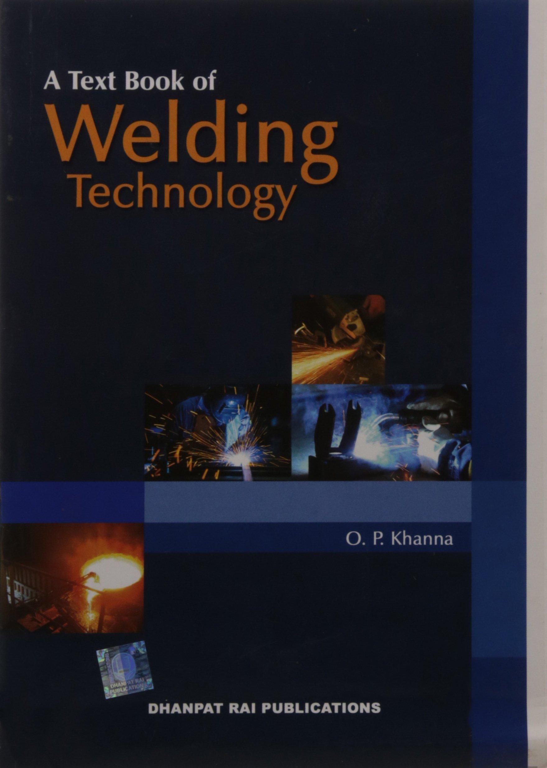 WELDING TECHNOLOGY BY OP KHANNA PDF DOWNLOAD