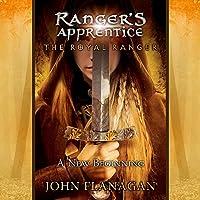 The Royal Ranger: A New Beginning: Ranger's Apprentice