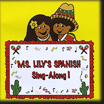 Lilia & Mallory Mareski - Ms Lilys Spanish Sing-Along - Amazon.com Music