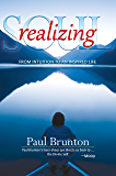 Realizing Soul: From Intuition to an Inspired Life