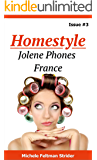 Homestyle: Jolene Phones France (Homestyle  Book 3)