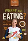 "Where Am I Eating?: An Adventure Through the Global Food Economy with Discussion Questions and a Guide to Going ""Glocal"""