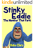 Stinky Eddie The Monster That Farts